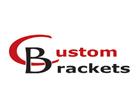 Custom Brackets